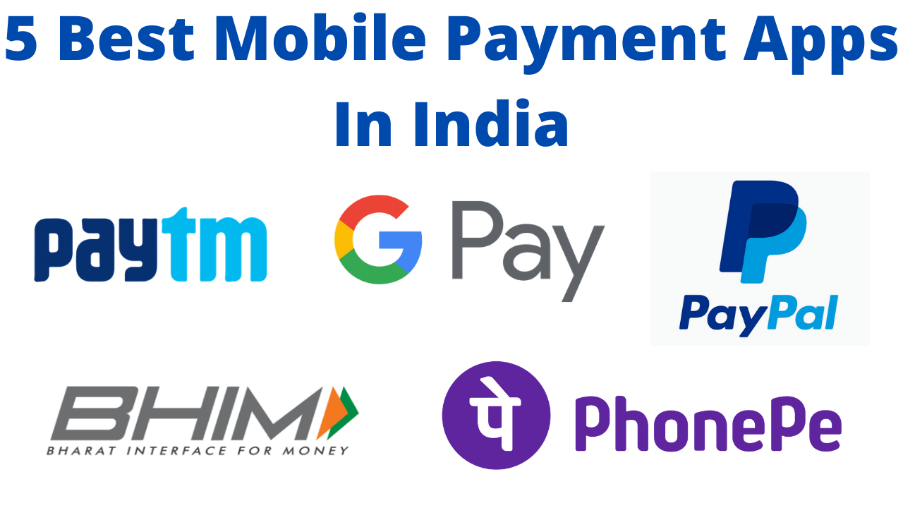 5 Best mobile payment apps in india